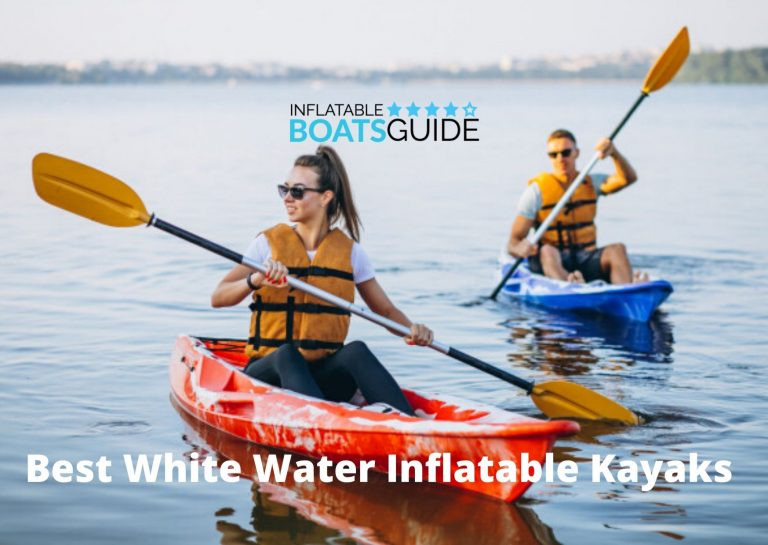 Best White Water Inflatable Kayaks